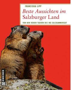 Beste Aussichten im SalzburgerLand